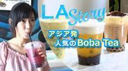 LA Story : アジア発 人気のBoba Tea